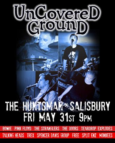 First Gig - The Huntsman Salisbury May 31st 9pm